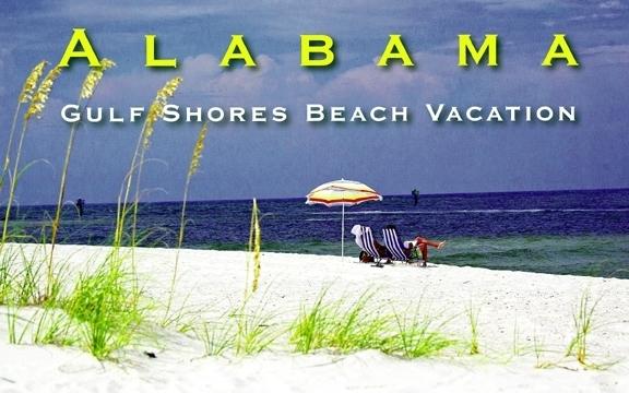 Gulf Shores Beach Vacation– Alabama