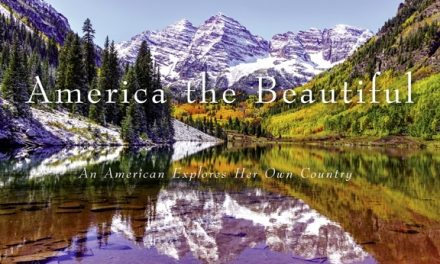 America the Beautiful – An American Explores Her Own Country
