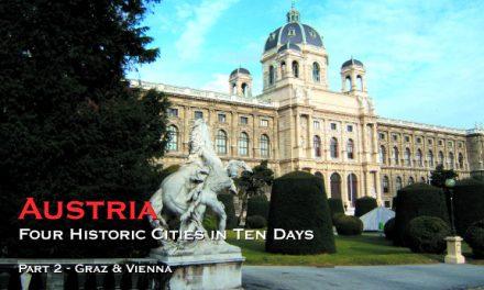 Austria: Four Historic Cities in Ten Days – Part 2: Graz & Vienna
