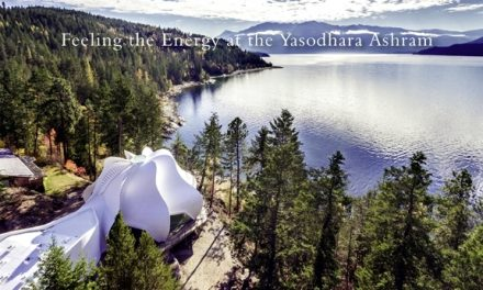 British Columbia – Feeling the Energy at the Yasodhara Ashram