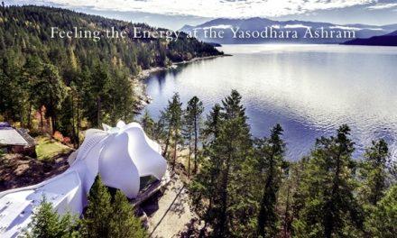 British Columbia – Feeling the Energy at the Yasodhara Ashram