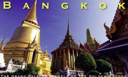Bangkok– The Grand Palace & Temple of the Golden Buddha