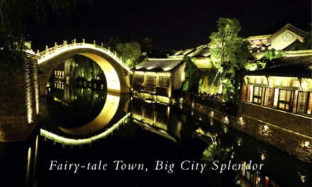 China – Fairy-tale Town, Big City Splendor