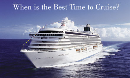 When is the Best Time to Cruise?