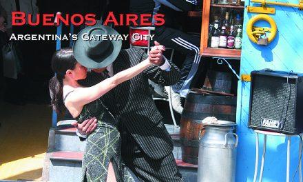Buenos Aires: Argentina's Gateway City