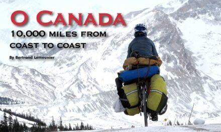 O Canada – 10,000 miles from coast to coast