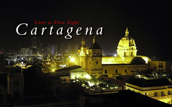 Colombia – Cartagena, Love at First Sight