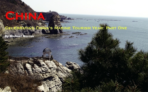 Celebrating China's Marine Tourism Year: Part One