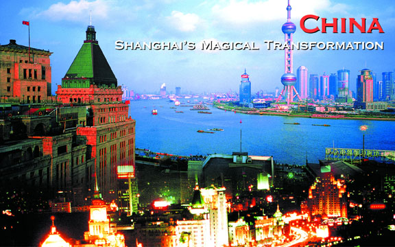 China – Shanghai's Magical Transformation