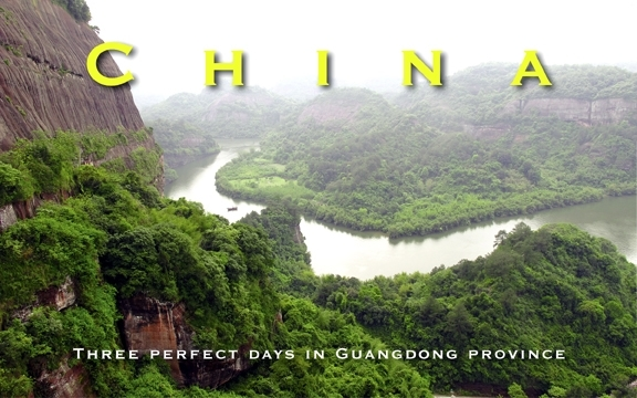 China – Three perfect days in Guangdong province