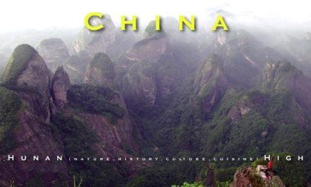 China – Hunan (nature, history, culture, cuisine) High