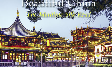 Beautiful China – The Maritime Silk Road