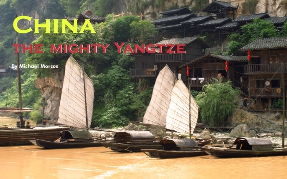 China – The mighty Yangtze (part 1)
