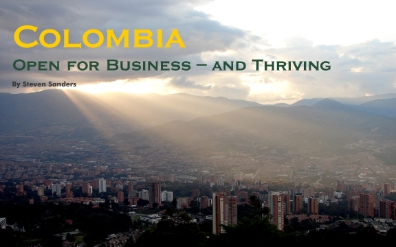 Colombia – Open for Business – and Thriving