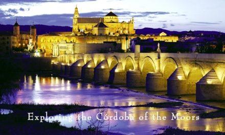Spain – Exploring the Córdoba of the Moors