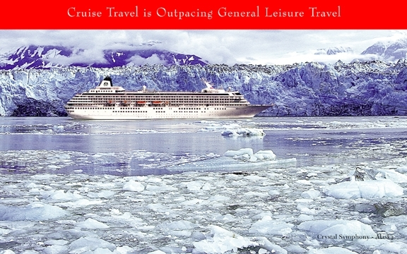 Cruise Travel is Outpacing General Leisure Travel