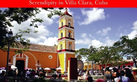Cuba – Serendipity in Villa Clara