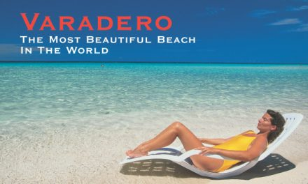 Cuba – Varadero: The Most Beautiful Beach in the World