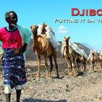 Djibouti – Putting it on the Map