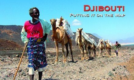 Djibouti – Putting it on the Map