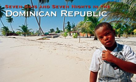 Seven Days and Seven Nights in The Dominican Republic