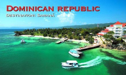 Dominican Republic – Destination: Samaná