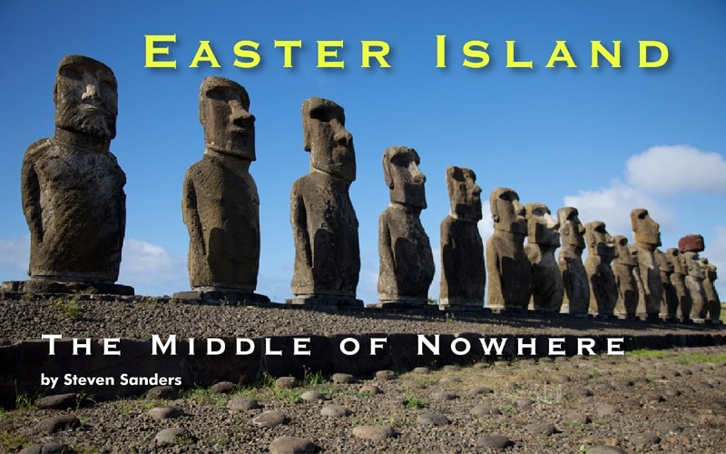 Easter Island – The Middle of Nowhere