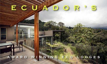 Ecuador's Award-Winning Eco Lodges
