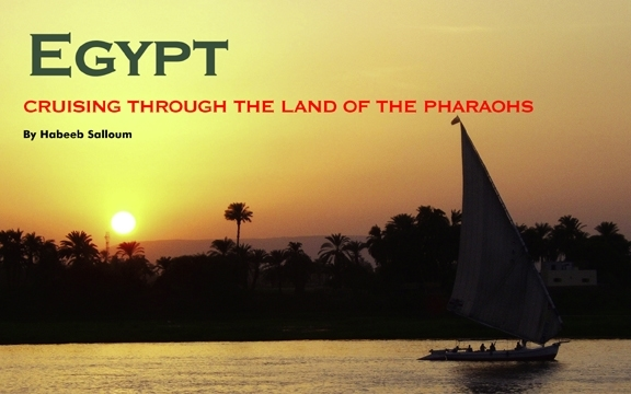 Egypt – CRUISING THROUGH THE LAND OF THE PHARAOHS