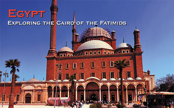 Egypt – Exploring the Cairo of the Fatimids