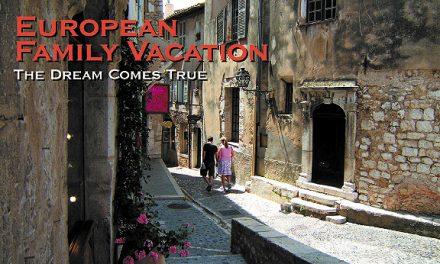 European Family Vacation – The Dream Comes True