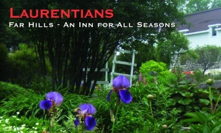 Laurentians: Far Hills – An Inn for All Seasons