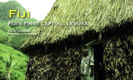 FIJI'S FIRST CAPITAL, LEVUKA