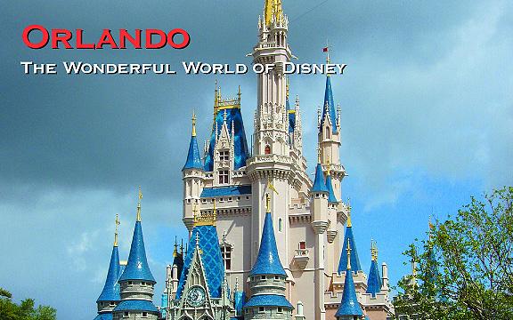 Orlando, Florida – The Wonderful World of Disney