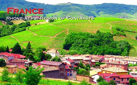 France – Rhone-Alps: Region of Contrasts