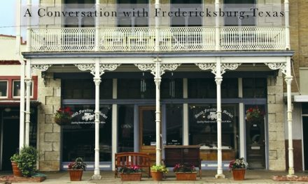A Conversation with Fredericksburg, Texas