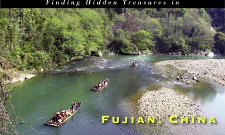 China – Finding Hidden Treasures in Fujian