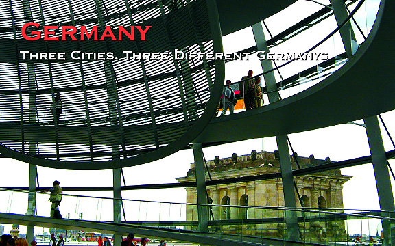 Three cities, three different Germanys