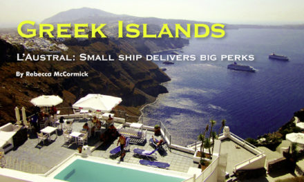 Greek Islands – L'Austral: Small ship delivers big perks