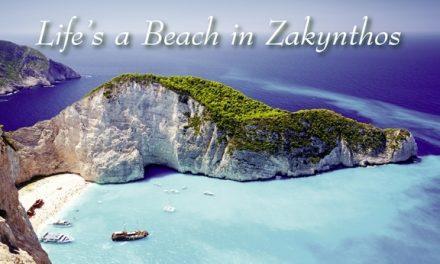 Greece – Life's a Beach in Zakynthos