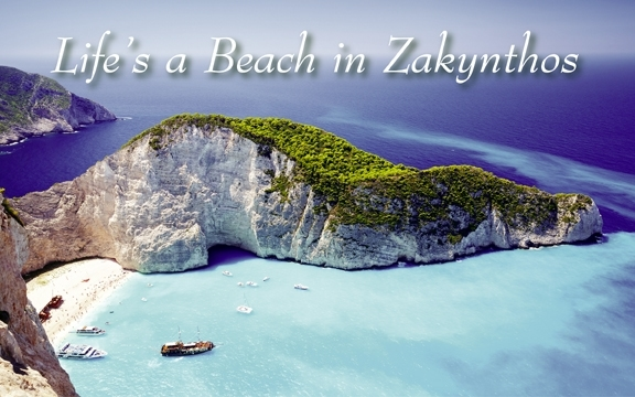 Greece – Life's a Beach in Zakynthos
