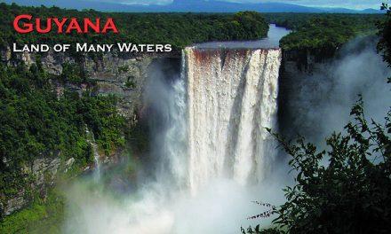 Guyana – Land of Many Waters