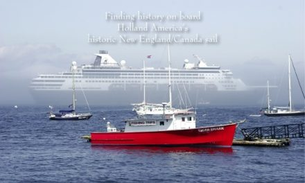 Finding history on board Holland America's historic New England/Canada sail