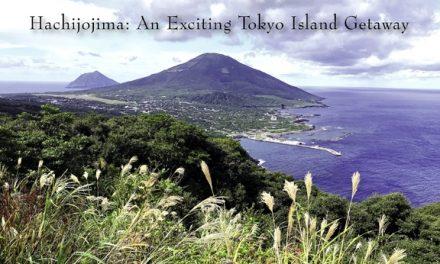 Japan – Hachijojima: An Exciting Tokyo Island Getaway