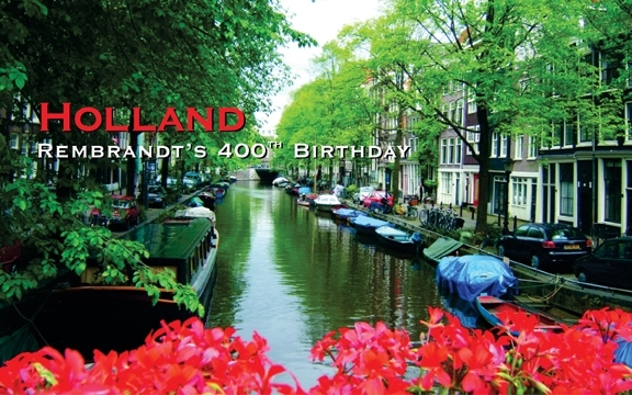 Holland – Rembrandt's 400th Birthday
