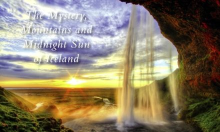 The Mystery, Mountains and Midnight Sun of Iceland