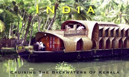 India – Cruising The Backwaters Of Kerala