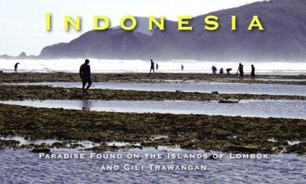 Indonesia – Paradise Found on the Islands of Lombok and Gili Trawangan