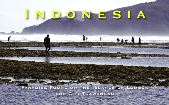 Indonesia – Paradise Found on the Islands of Lombok and Gili Trawangan