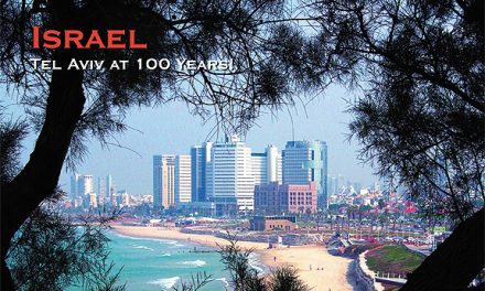 Israel – Tel Aviv at 100 Years!